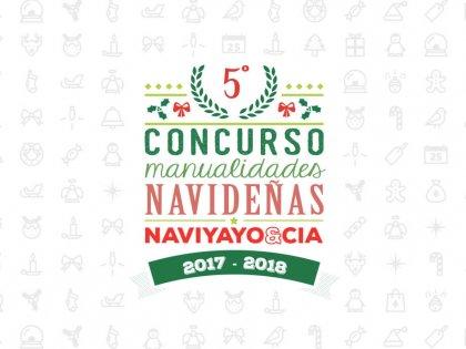 5º Concurso de Manualidades Navideñas NaviYayo & Cía. 2017-2018